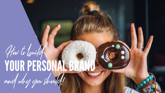 Why and how to build a personal brand